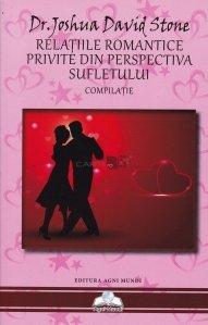Relatiile romantice privite din perspectiva sufletului - Compilatie