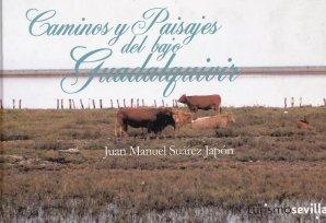 Caminos y paisajes del bajo Guadaquivir
