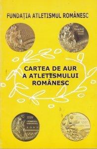 Cartea de aur a atletismului romanesc