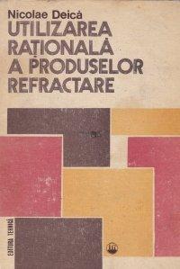 Utilizarea rationala a produselor refractare