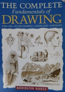 The complete fundamentals of drawing / Fundamentele complete ale desenului