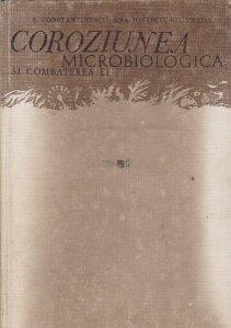 Coroziunea microbilogica si combaterea ei