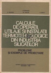 Calcule de operatii utilaje si instalatii termotehnologice din industria silicatilor