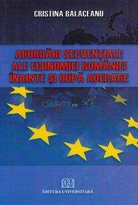 Abordari secventiale ale economiei Romaniei inainte si dupa aderare