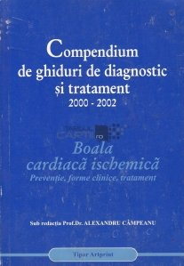 Compendium de ghiduri de diagnostic si tratament 2000-2002