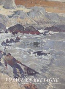 Voyage en bretagne / Artisti francezi si romani descoperind cultura bretoniana