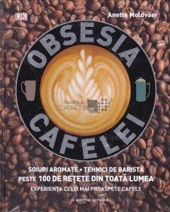 Obsesia cafelei
