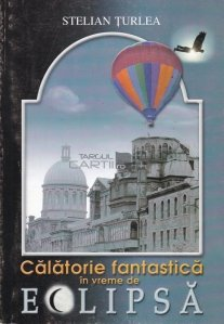 Calatorie fantastica in vreme de Eclipsa