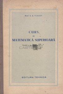 Curs de matematica superioara