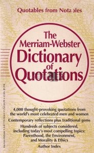 The Merriam-Webster Dictionary of Quotation