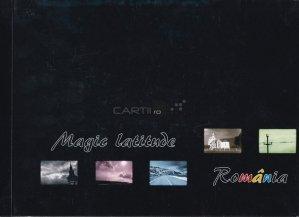 Magic Latitude. Romania