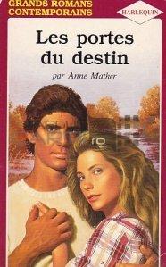 Les portes du destin / Portile destinului