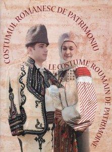 Costumul romanesc de patrimoniu din colectiile Muzeului National al Satului ''Dimitrie Gusti''/Le costume roumain de patrimoine des collectiond du Musee National du Village ''Dimitrie Gusti''
