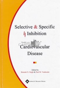Selective and Specific If Inhibition in Cardiovascular Disease