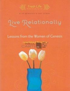 Live Relationally / Traieste relational