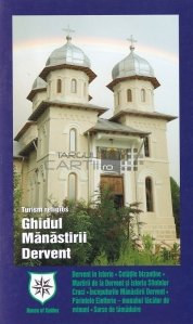 Ghidul Manastirii Dervent