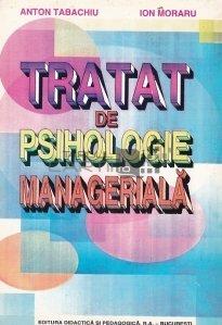 Tratat de psihologie manageriala