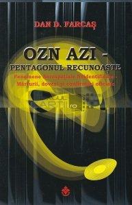 OZN azi - Pentagonul recunoaste