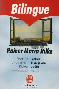 Briefe an einen jungen Dichter/Lettres a un jeune poete / Scrisori catre un tanar poet