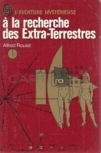 A la recherche des Extra-Terrestres / In cautarea extraterestrilor