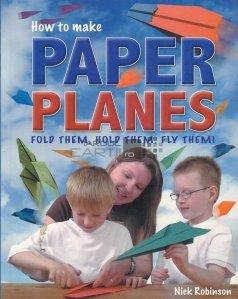 How to Make Paper Planes / Cum sa faceti avioane de hartie