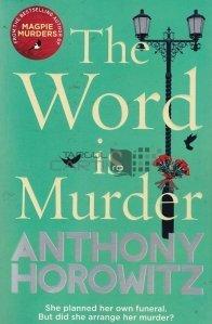 The Word is Murder / Cuvantul e crima