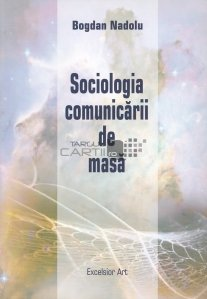 Sociologia comunicarii de masa