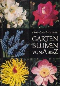 Garten Blumen von A bis Z / Flori de gradina de la A la Z
