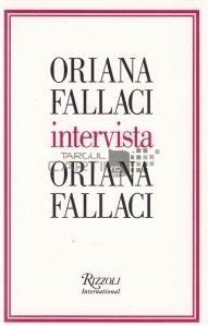 Oriana Fallaci intervista Oriana Fallaci