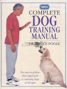 Complete Dog Training Manual / Manual complet de dresare a cainelui