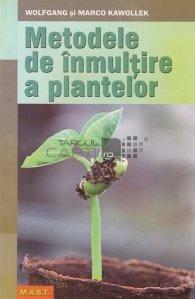 Metodele de inmultire a plantelor