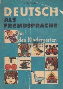 Deutsch als Fremdsprache fur den Kindergarten / Germana ca limba straina pentru gradinita