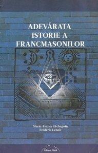 Adevarata istorie a francmasonilor