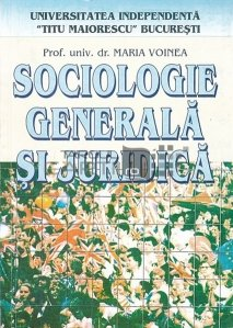 Sociologie generala si juridica