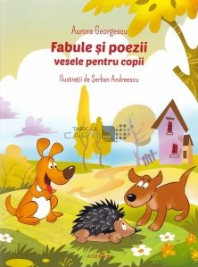 Fabule si poezii vesele pentru copii