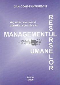 Aspecte comune si abordari specifice in managementul resurselor umane