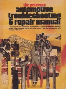 The Petersen Automative Troubleshooting & Repair Manual