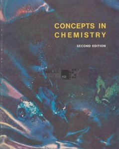 Concepts in Chemistry / Concepte in chimie