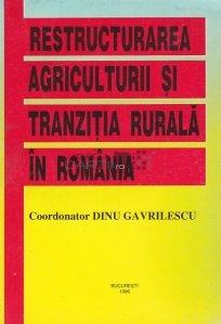 Restructurarea agriculturii si tranzitia rurala in Romania