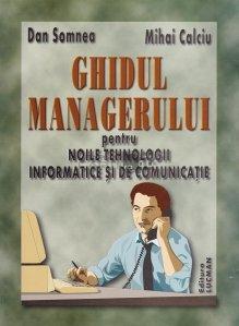 Ghidul managerului pentru noile tehnologii informatice si de comunicatie