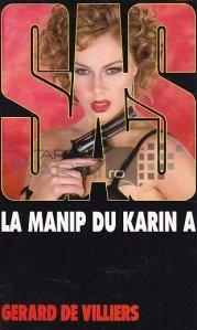 La manip du Karin A / Manipularea lui Karin A.