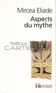 Aspects du mythe / Aspecte ale mitului