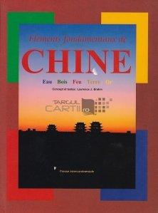 Elements fondamentaux de Chine / Elemente fundamentale ale Chinei