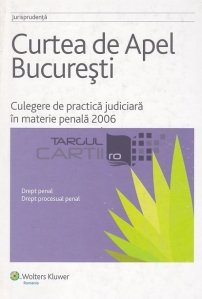 Culegere de practica judiciara in materie penala 2006