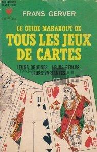 Le guide Marabout de tous les jeux de cartes / Ghidul Marabout al tuturor jocurilor de carti