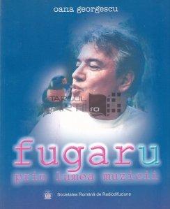 Fugar(u) prin lumea muzicii