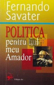 Politica pentru fiul meu Amador
