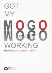 Got My Mogo Working