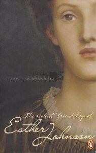 The VIolent Friendship of Esther Johnson / Prietenia violenta a lui Esther Johnson