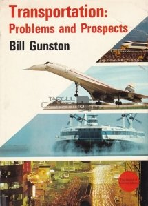 Transportation: Problems and Prospects